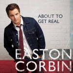 easton-corbin-album-about-to-get-real-2015