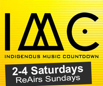 Promo banner for Indigenous Music Countdown 2-4 Saturdays and re-airs Sundays